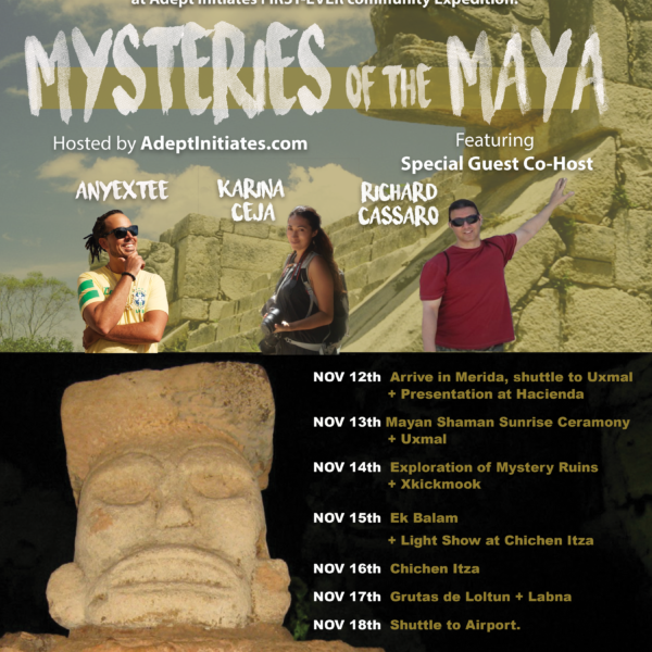 ADEPT EXPEDITIONS - MYSTERIES OF THE MAYA - YUCATAN 2017 FLYER