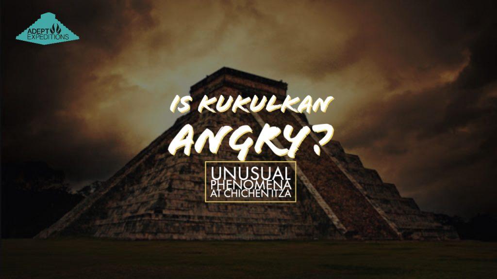 Is Kukulkan Angry Chichen Itza